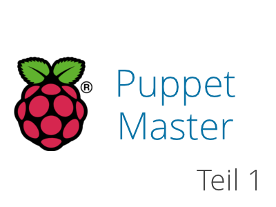 Raspberry Pi als Puppet Master - Teil 1 | FoxPlex